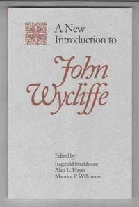 A New Introduction to John Wycliffe