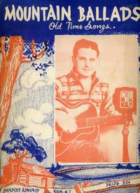 MOUNTAIN BALLADS OLD TIME SONGS .. BOOK # 7 ... [cover title]