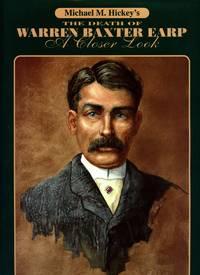 The Death of Warren Baxter Earp: A Closer Look