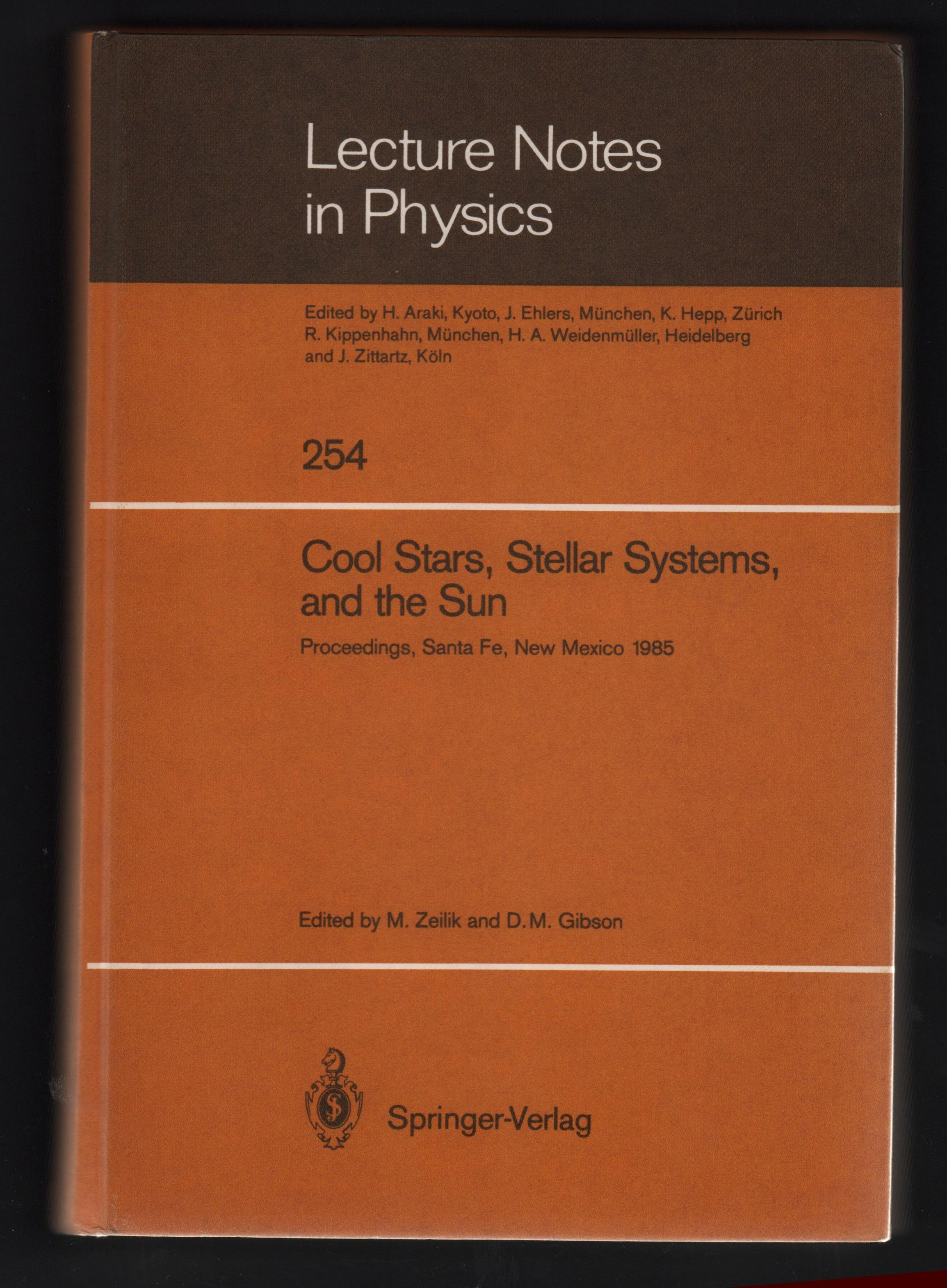 Cool Stars, Stellar Systems, and the Sun: Proceedings of the Fourth  Cambridge Workshop on Cool Stars Stellar Systems, and the Sun, Held in  Santa Fe,