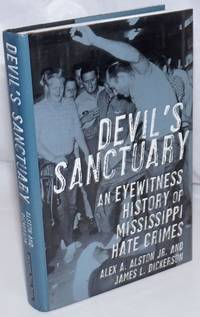 image of Devil's Sanctuary: An Eyewitness History of Mississippi Hate Crimes