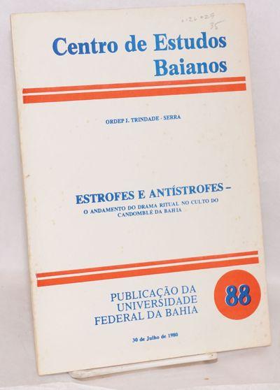 Salvador, Bahia: Universidade Federal da Bahia. Centro de Estudos Baianos, 1980. 38p., signed and in...