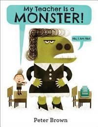 My Teacher Is a Monster! (No, I Am Not. )