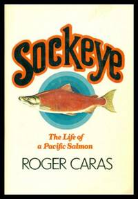SOCKEYE - The Life of a Pacific Salmon