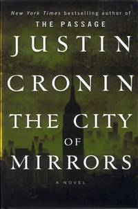 image of The City of Mirrors (The Passage Trilogy, Book 3)