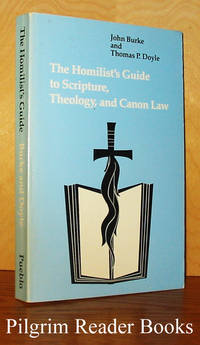 image of The Homilist's Guide to Scripture, Theology, and Canon Law.