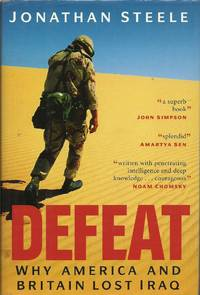 Defeat - Why America and Britain Lost Iraq