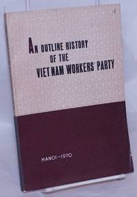 image of An outline history of the Viet Nam Workers' Party (1930-1970)