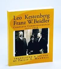 Leo Kestenberg and Franz W. Beidler, Complete Correspondence 1933-1956