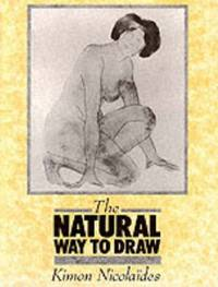 image of The Natural Way to Draw: A working plan for art study