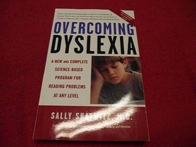 overcoming dyslexia a new and complete sciencebased program for reading problems at any level