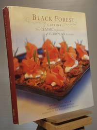 Black Forest Cuisine: The Classic Blending of European Flavors