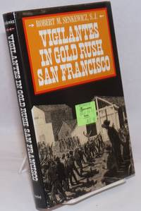 image of Vigilantes in gold rush San Francisco