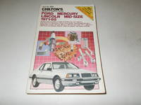 Chilton's Ford, Mecury & Lincoln Mid-Size, 1971-85 Repair & Tune-up Guide