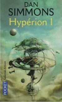 Les Cantos d'Hypérion, Tome 1: Hypérion I