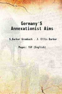 Germany'S Annexationist Aims [Hardcover]