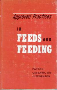 Approved Practices in Feeds and Feeding