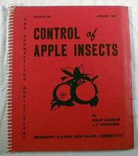 Control of Apple Insects : Bulletin 552 of The Connecticut Agricultural Experiment Station, New Haven, Connecticut