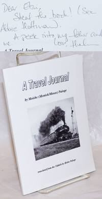 A Travel Journal, translated from the Yiddish by Helen Paloge [with] Travel Journal: A Dialogue, by Helen Paloge