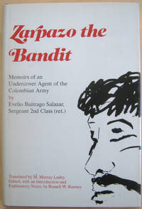 Zarpazo the Bandit: Memoirs of an Undercover Agent of the Columbian Army