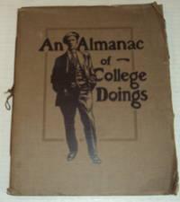 AN ALMANAC OF COLLEGE DOINGS.