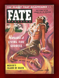 image of Fate Magazine - True Stories of the Strange and The Unknown / October, 1955. Nazca Lines; The Planet That Disappeared; Hawaii's Living Fired Goddess;  Mexico's Island of Death; Ancestral Memory; Cult of the Manicheans; What Grandma Saw in the Graveyard; Pre-Columbian Christians in America