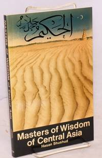 image of Masters of Wisdom of Central Asia, translated from the Turkish by Muhtar Holland