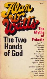 image of The Two Hands of God: The Myths of Polarity
