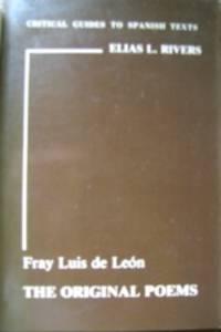 Fray Luis de León. The Original Poems.
