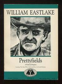 Prettyfields: A Work in Progress / The Man Who Cultivated Fire (Capra  Back-to-Back Series, Volume XI)