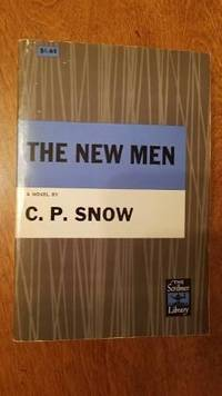 The New Men ( Strangers and Brothers Series #5)
