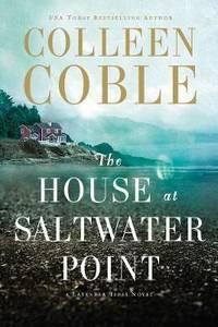 The House at Saltwater Point (Lavender Tides Novel #2)