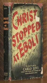 CHRIST STOPPED AT EBOLI by Carlo Levi - Hardcover - Second printing - May 1947 - from Andre Strong Bookseller (SKU: 4436)