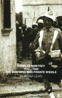 Charles Hawtrey, 1914-1988, The Man Who Was Private Widdle