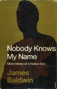image of Nobody Knows My Name, More Notes of a Native Son