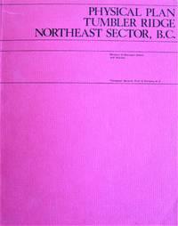 image of Physical Plan Tumbler Ridge Northeast Sector, B.C.