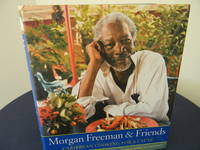 Morgan Freeman And Friends: Caribbean Cooking for a Cause by  Donna  Wendy & Lee - 1st Edition - 2006 - from Hall's Well Books (SKU: WIL-6245)