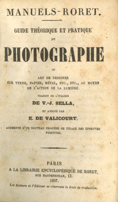Paris: La Librairie Encyclopédique De Roret, 1857. First French edition. 12mo., xi, 492 pp., illu...