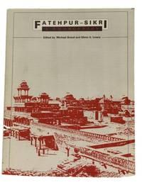 Fatehpur-Sikri: A Sourcebook