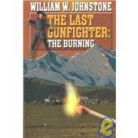 image of The Last Gunfighter: The Burning