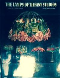 The Lamps of Tiffany Studios by  and Alastair Duncan  William Jr - Hardcover - 1983 - from Walden Books (SKU: 24967)