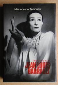 image of Memories for Tomorrow: The Memoirs of Jean-Louis Barrault.