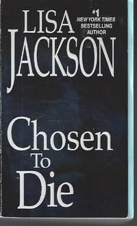 Chosen To Die (An Alvarez & Pescoli Novel) by  Lisa Jackson - Paperback - 2009-08-01 - from Vada's Book Store (SKU: 1809150026)