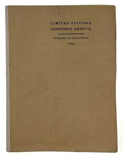 London: Privately Printed for Le Gallienne by Elkin & Mathews, 1893. First edition. First edition. O...