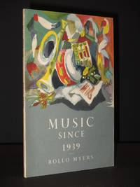 Music Since 1939: The Arts in Britain Series No. 7