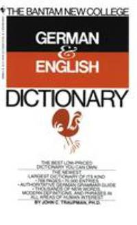 The Bantam New College German and English Dictionary