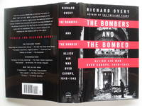 image of The bombers and the bombed: allied air war over Europe, 1940 - 1945