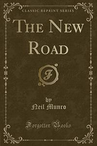 The New Road (Classic Reprint)