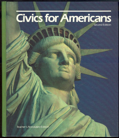 CIVICS FOR AMERICANS Teacher's Annotated Edition, Patrick, John