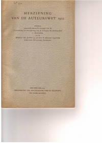 Herziening Van De Auteurswet 1912. Stukken , Gewisseld Tussen Het Bestuur  Van De Vereniging Ter...